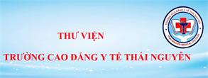 Thư Viện trường Cao đẳng Y tế Thái Nguyên